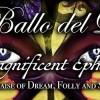"""IL BALLO DEL DOGE – XXVI Edizione – """"The Magnificent Ephemeral"""" In Praise of Dream, Folly and Sin"""